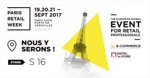 PARIS RETAIL WEEK 2017 : le rendez-vous du e-commerce