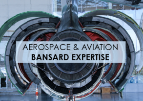 Bansard New Expertise: Aerospace & Aviation