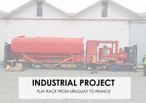 Industrial Project from Uruguay to France: 40 Flat Racks for Soletanche Group