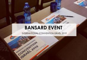 Bansard International Convention 2019 in Israël