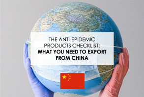 The anti-epidemic products export checklist: What do you need to export from China