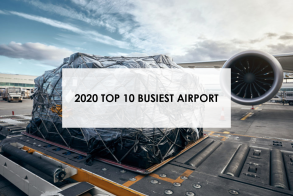 2020 World's Top 10 busiest Air Cargo Airports