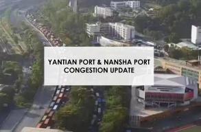 Yantian & Nansha Ports congestion updates