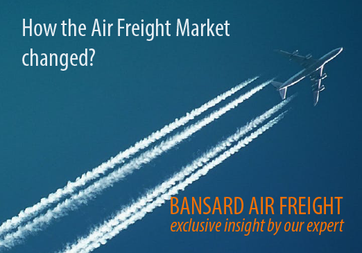 How the Air Freight market changed? Exclusive Insight by our
