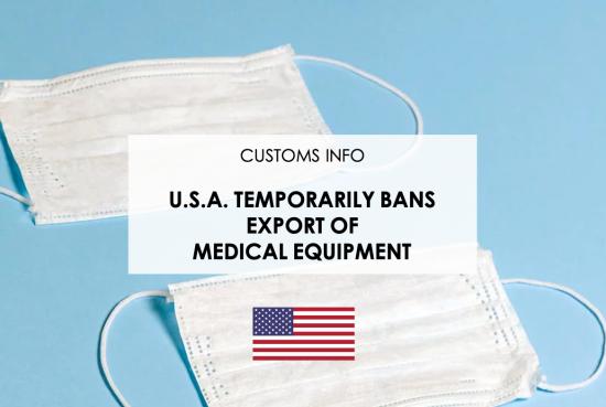 U.S.A. temporarily bans export of Medical Equipment